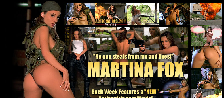 Actiongirls.com presents.... Martina Fox